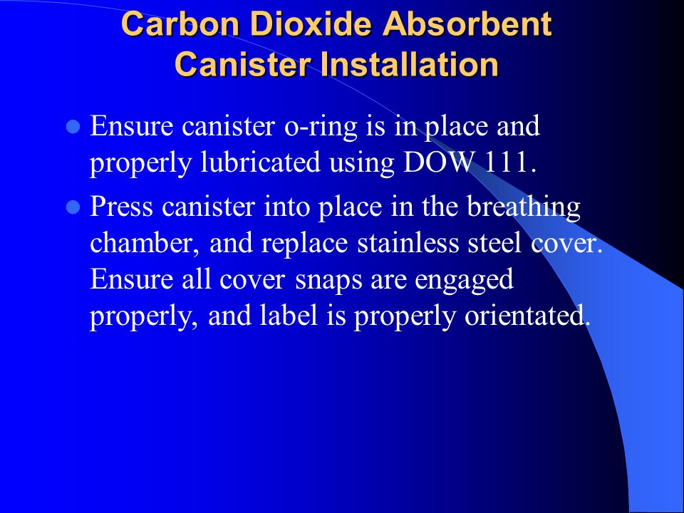 Carbon Dioxide Absorbent Canister Installation
