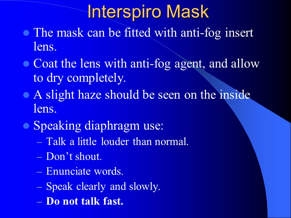 Interspiro Mask The mask can be fitted with anti-fog insert lens.