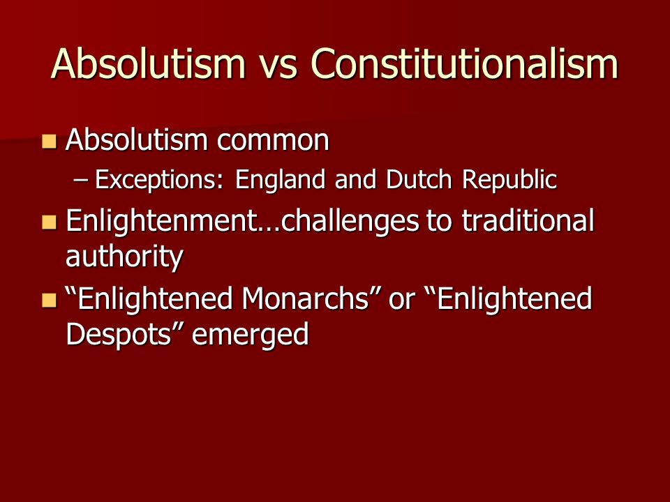 Absolutism vs Constitutionalism