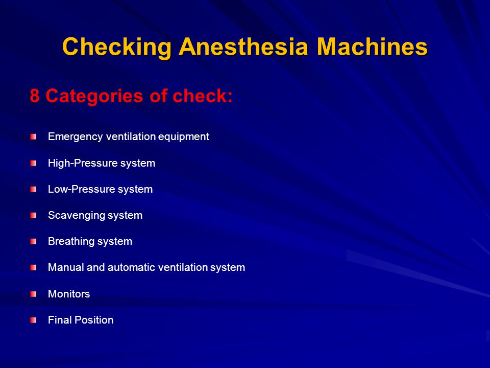 Checking Anesthesia Machines
