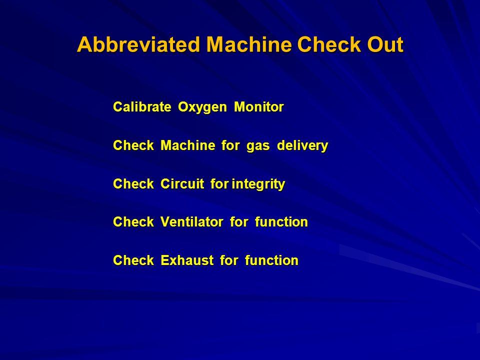 Abbreviated Machine Check Out