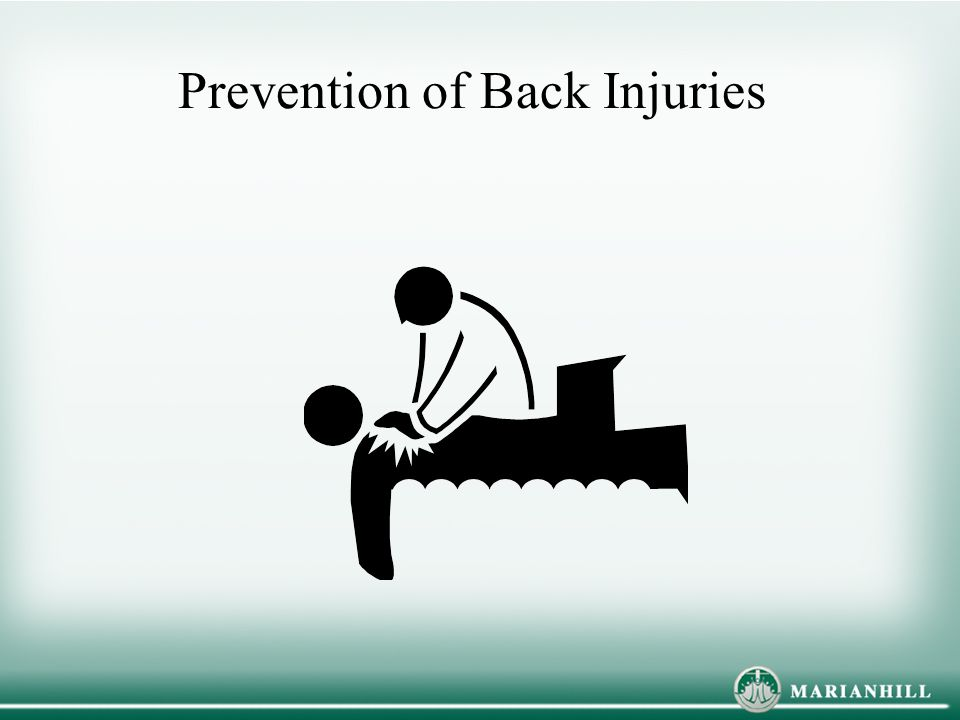 Prevention of Back Injuries