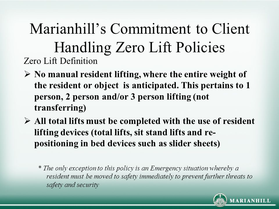 Marianhill's Commitment to Client Handling Zero Lift Policies