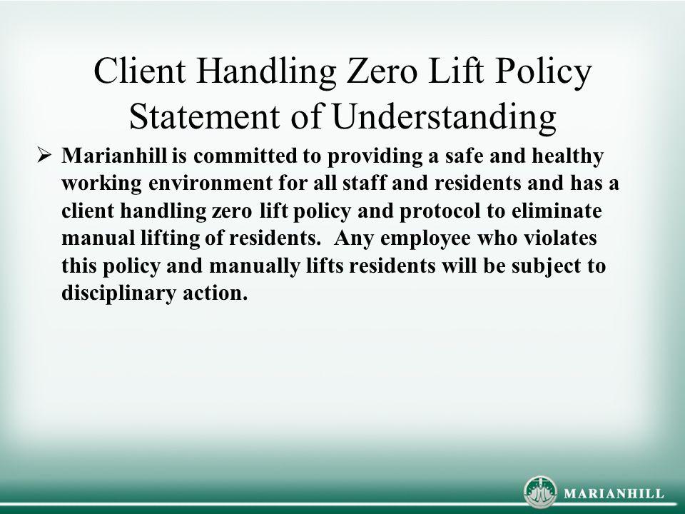 Client Handling Zero Lift Policy Statement of Understanding