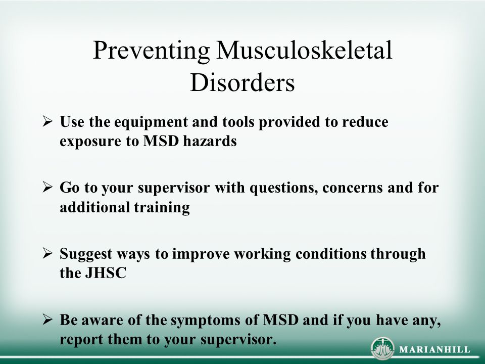 Preventing Musculoskeletal Disorders