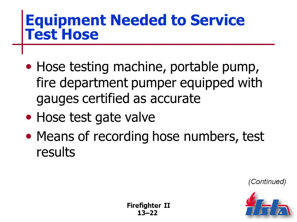 Equipment Needed to Service Test Hose