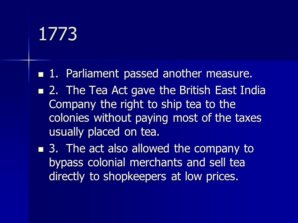 1773 1. Parliament passed another measure.