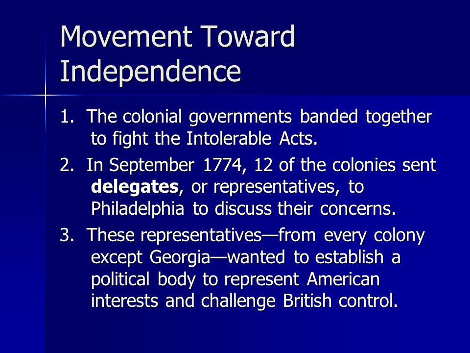 Movement Toward Independence