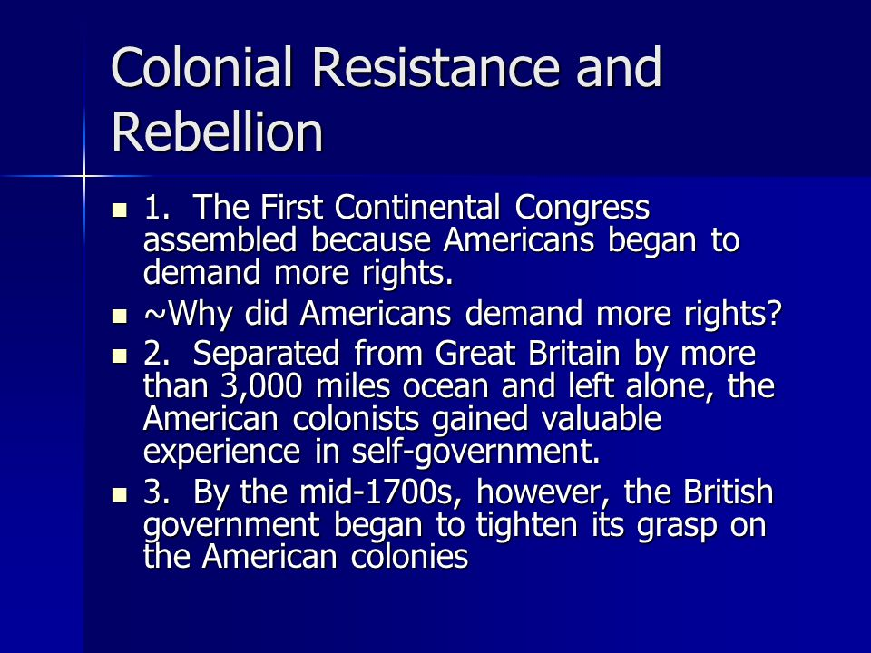 Colonial Resistance and Rebellion