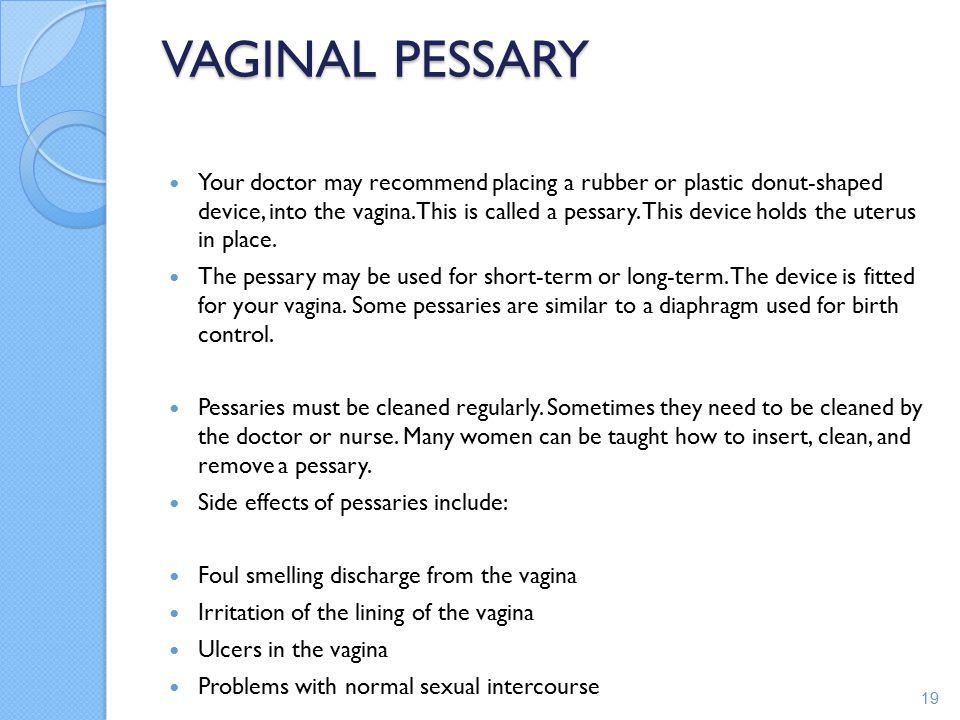 VAGINAL PESSARY