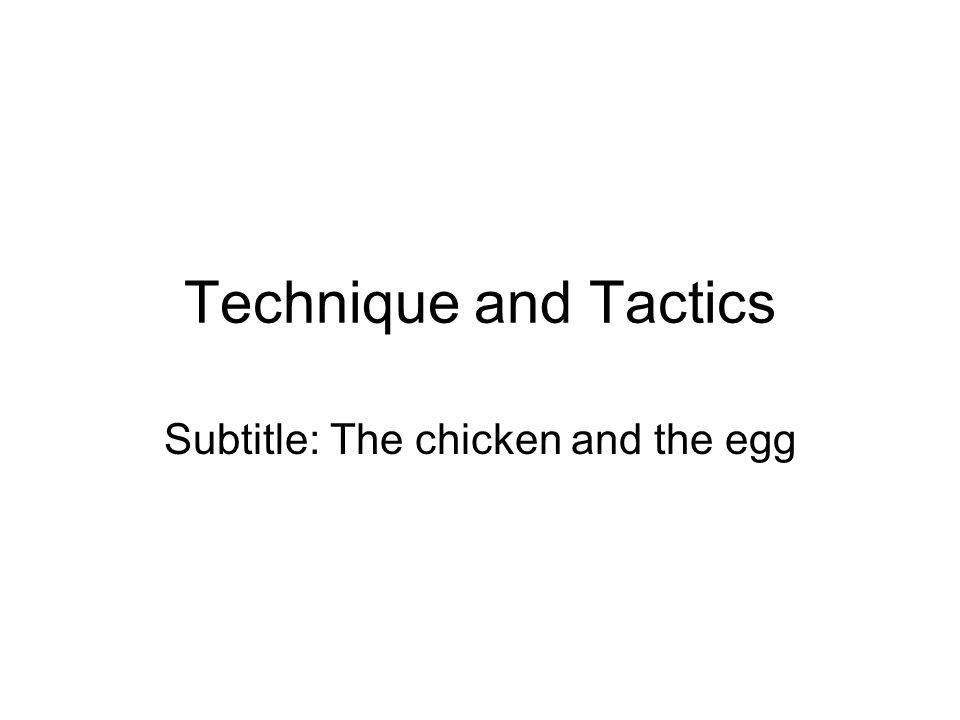 Subtitle: The chicken and the egg
