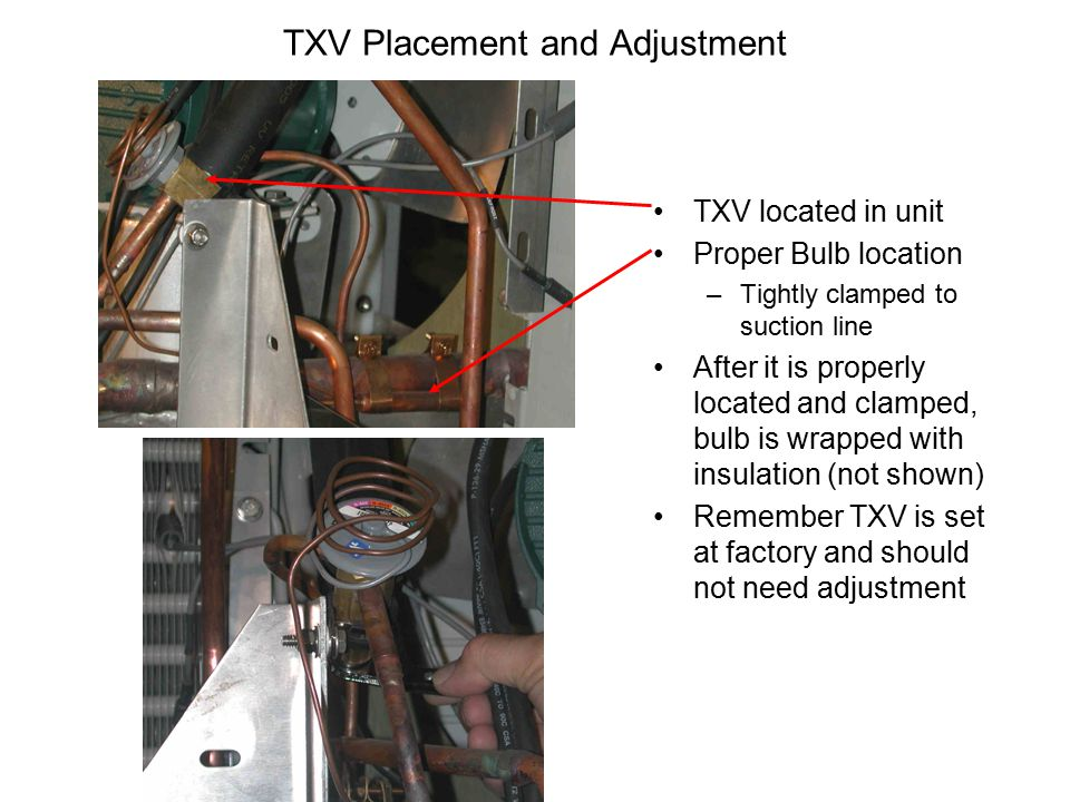 TXV Placement and Adjustment