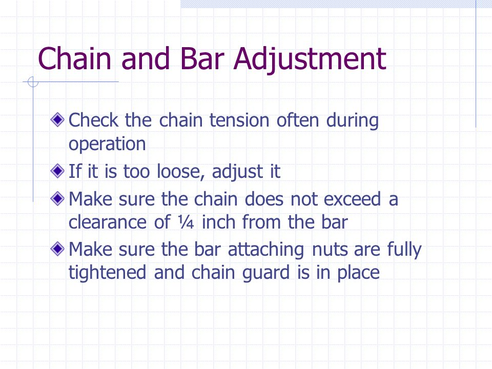Chain and Bar Adjustment