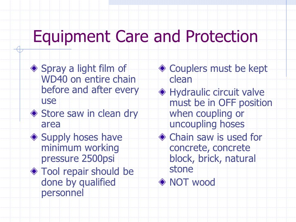 Equipment Care and Protection