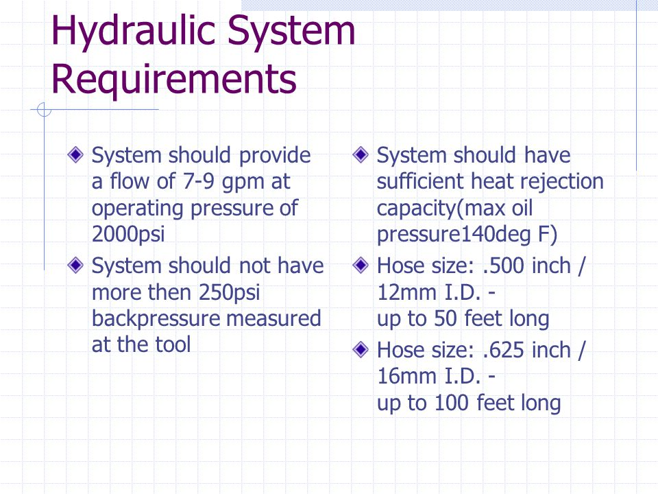 Hydraulic System Requirements