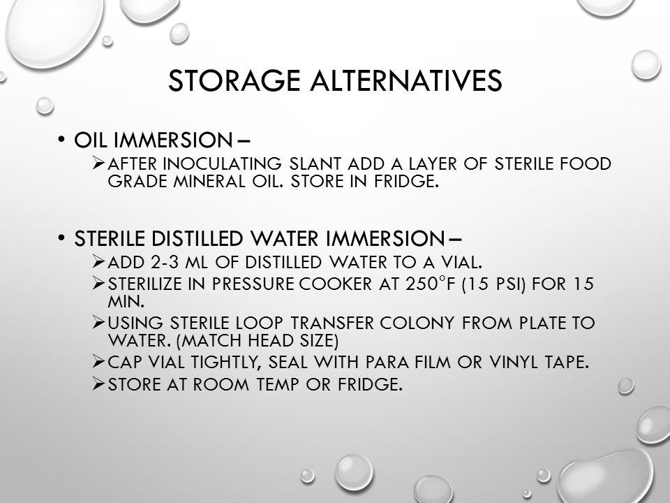 Storage Alternatives Oil Immersion –