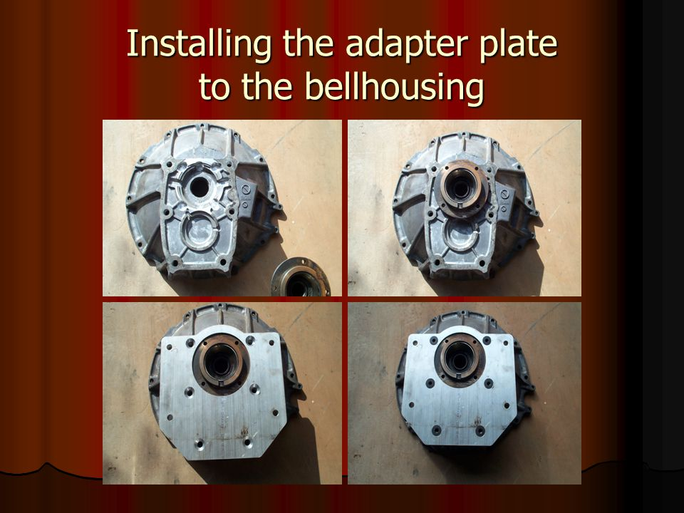 Installing the adapter plate to the bellhousing