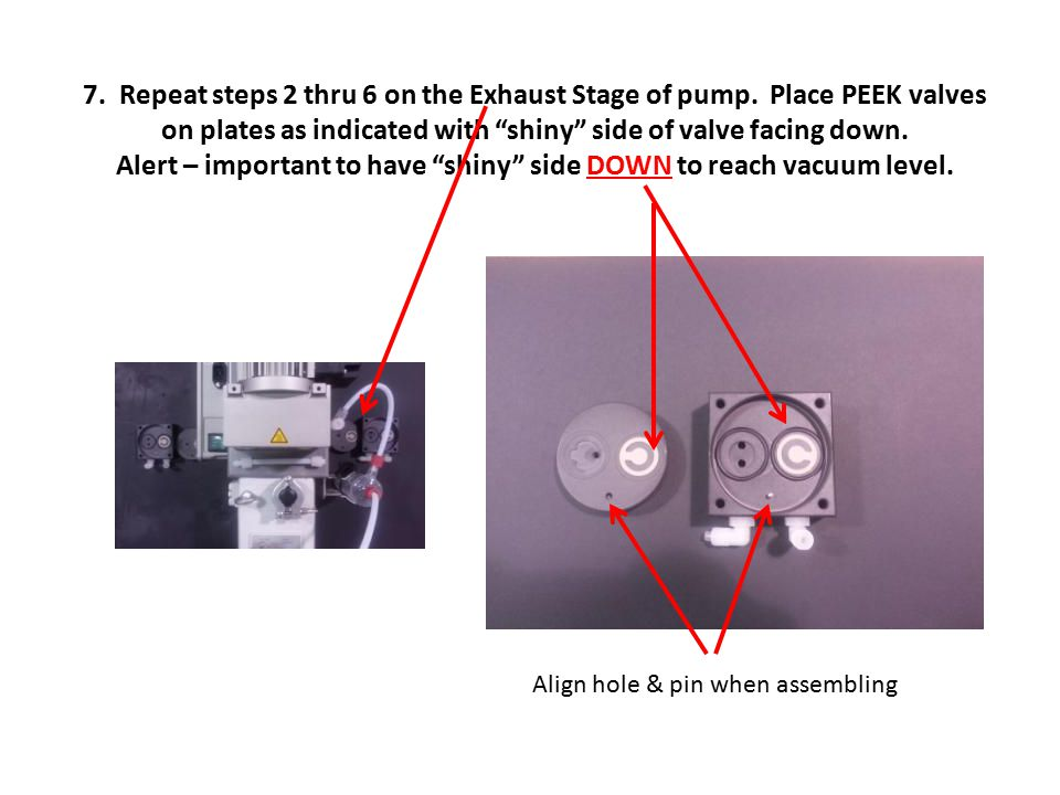 7. Repeat steps 2 thru 6 on the Exhaust Stage of pump