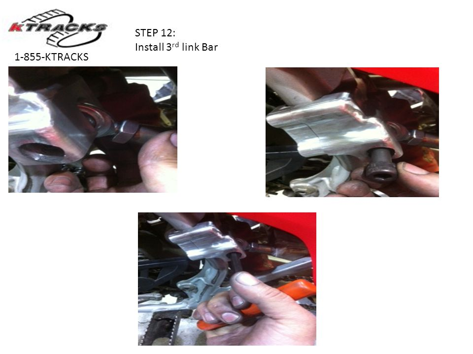 STEP 12: Install 3rd link Bar 1-855-KTRACKS