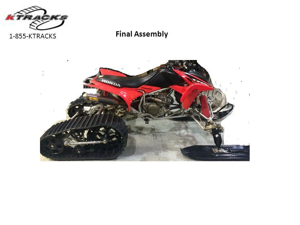 Final Assembly 1-855-KTRACKS