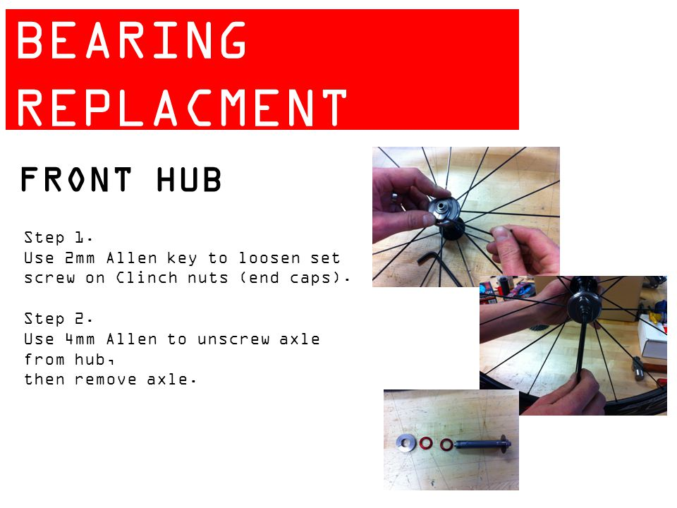 ZIPP 404 BEARING REPLACMENT GUIDE FRONT HUB Step 1.