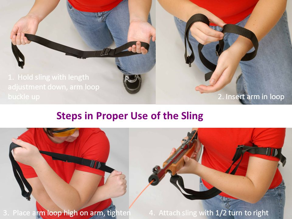 Steps in Proper Use of the Sling