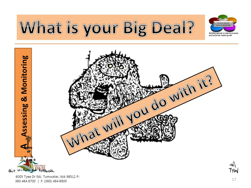 What is your Big Deal What will you do with it