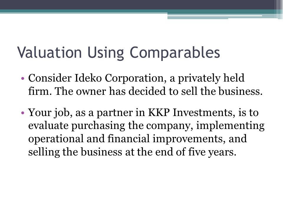 Valuation Using Comparables