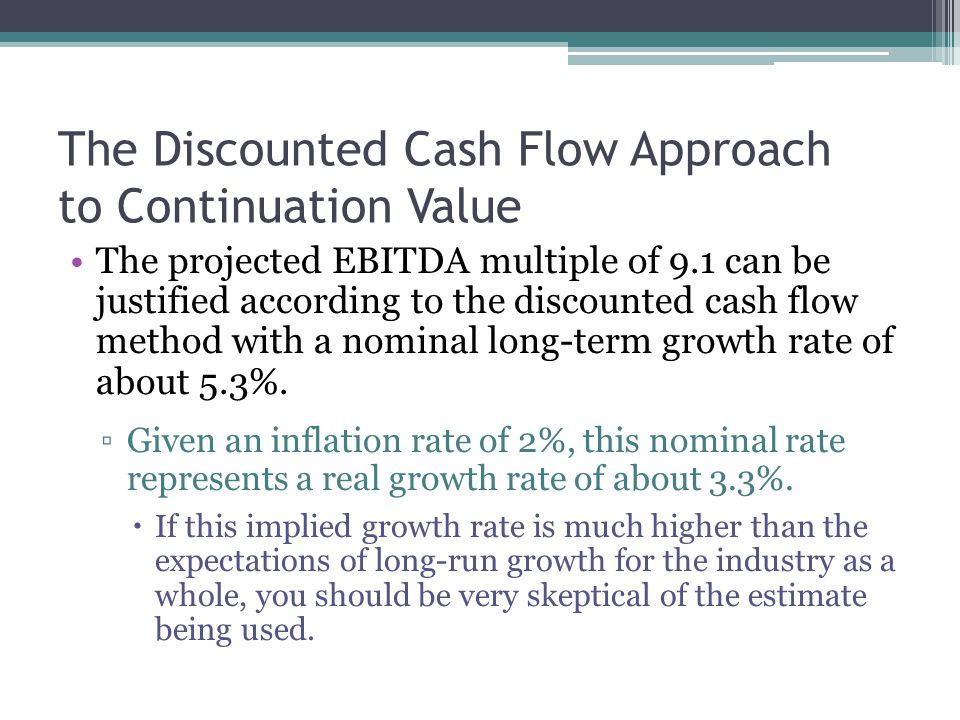 The Discounted Cash Flow Approach to Continuation Value