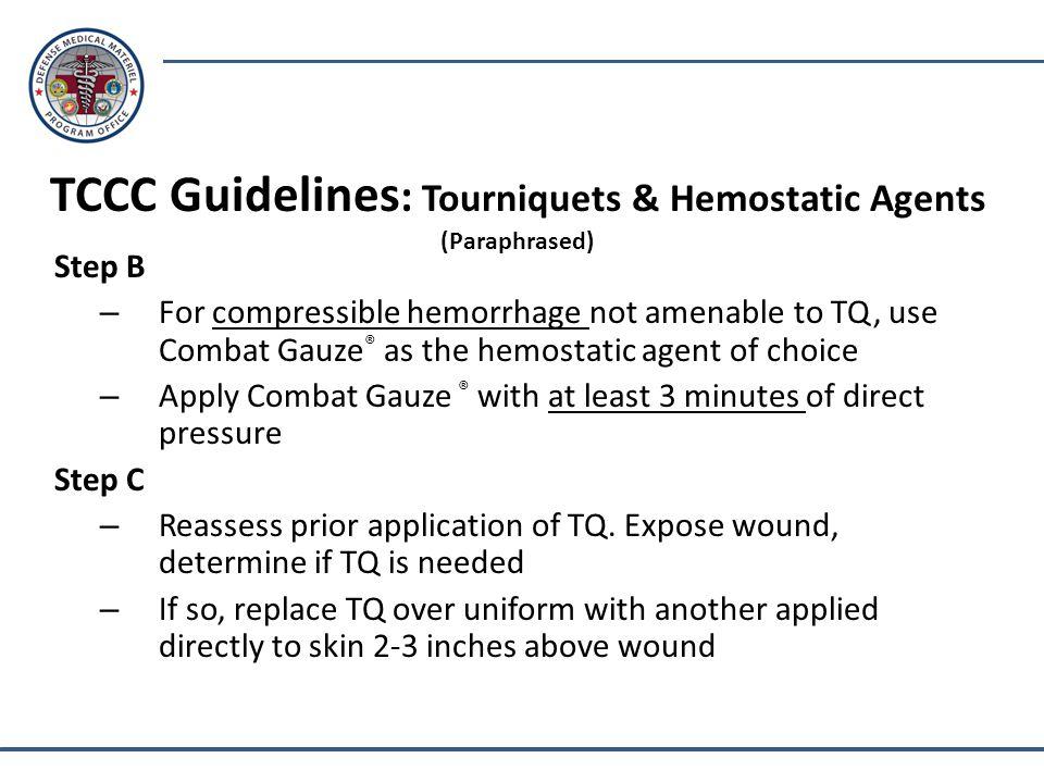 TCCC Guidelines: Tourniquets & Hemostatic Agents (Paraphrased)