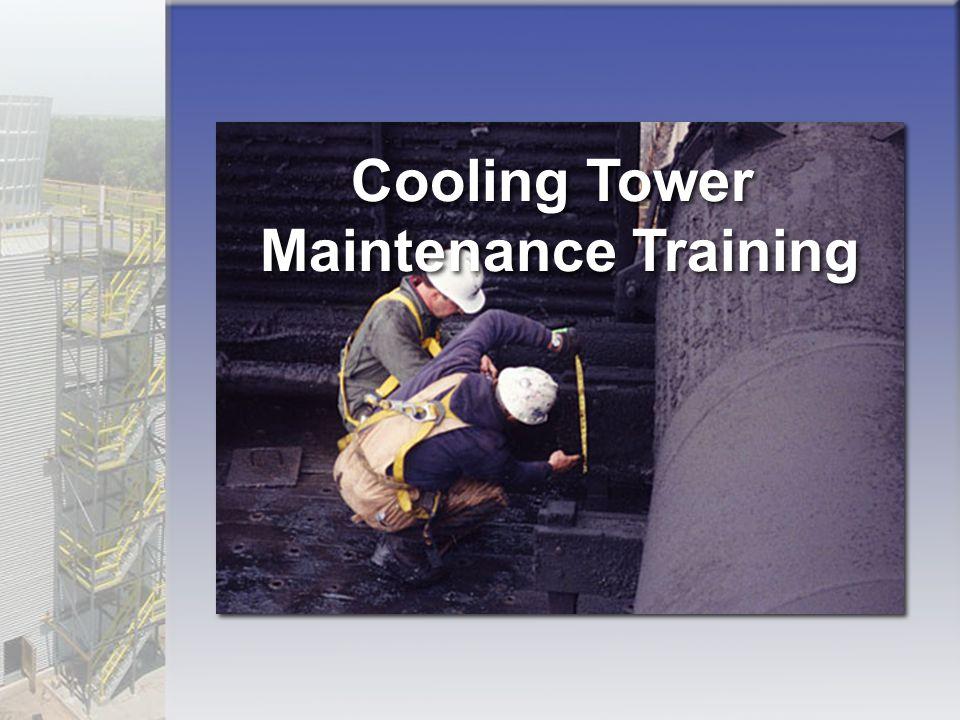 Cooling Tower Maintenance Training