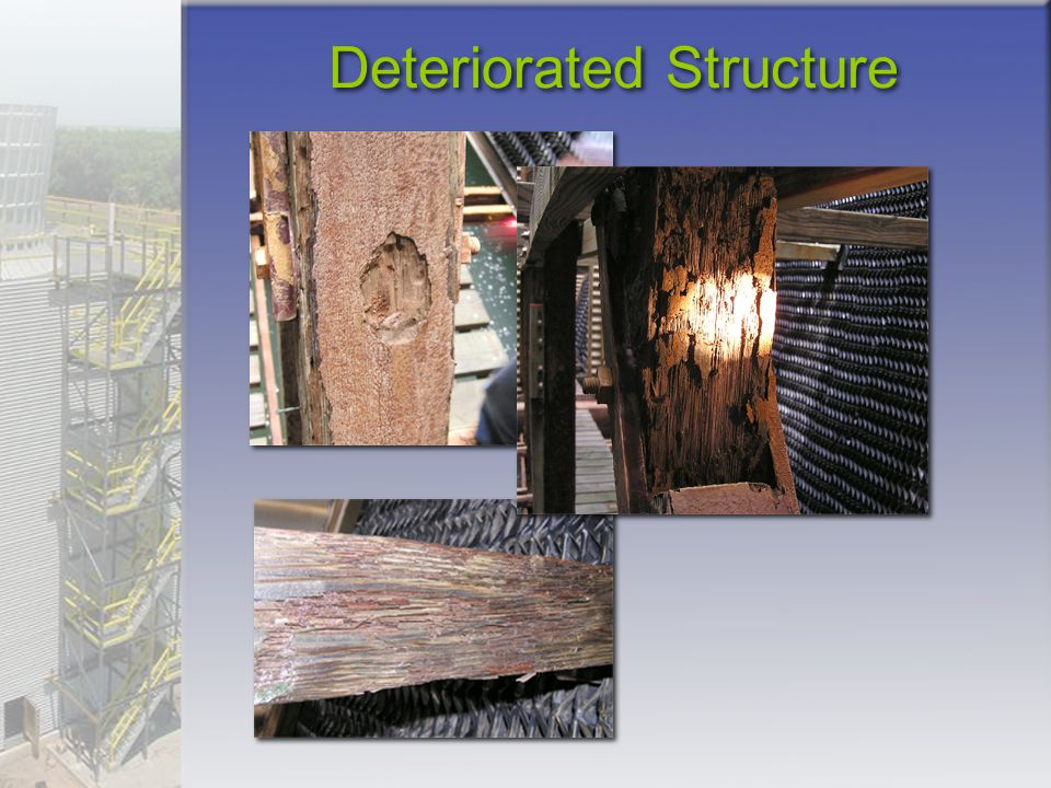 Deteriorated Structure