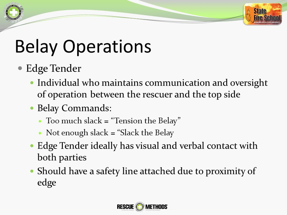 Belay Operations Edge Tender