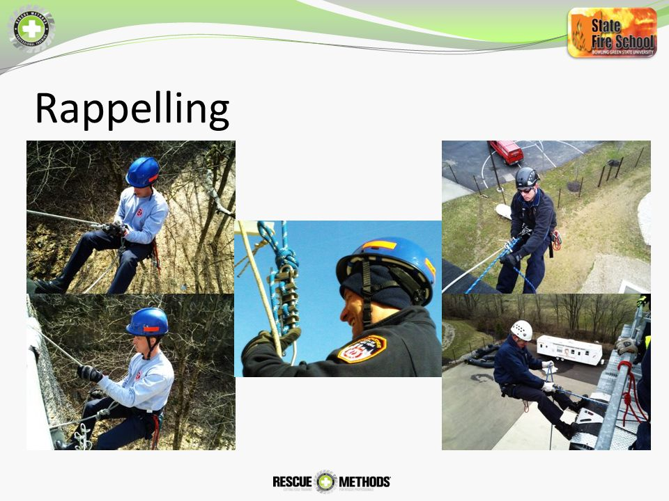 Rappelling Rappelling – Note Body Position and hand placements
