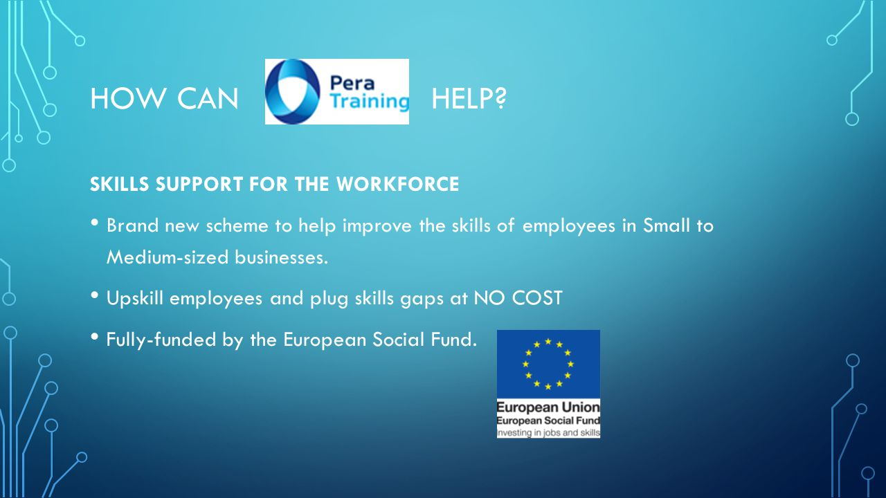 HOW CAN HELP SKILLS SUPPORT FOR THE WORKFORCE