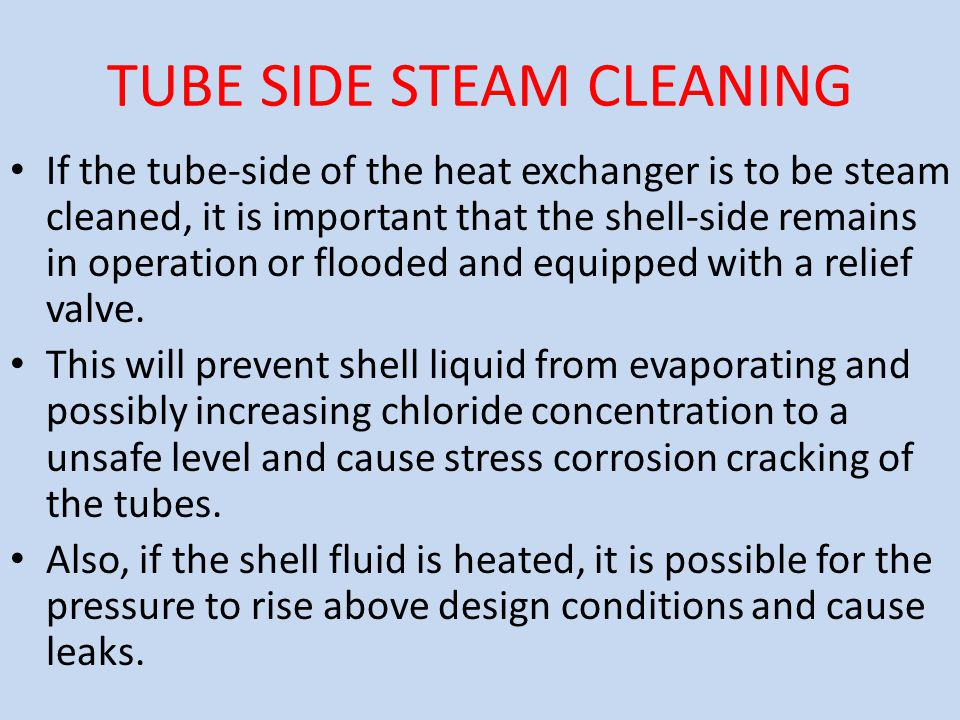 TUBE SIDE STEAM CLEANING