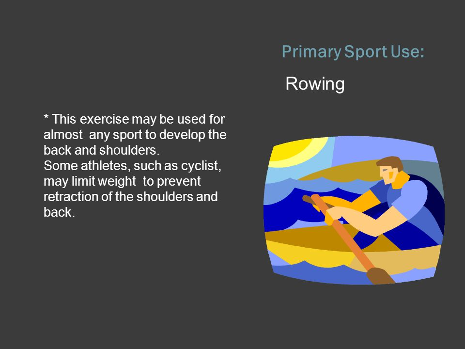 Primary Sport Use: Rowing