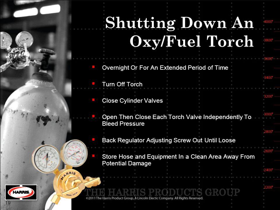 Shutting Down An Oxy/Fuel Torch