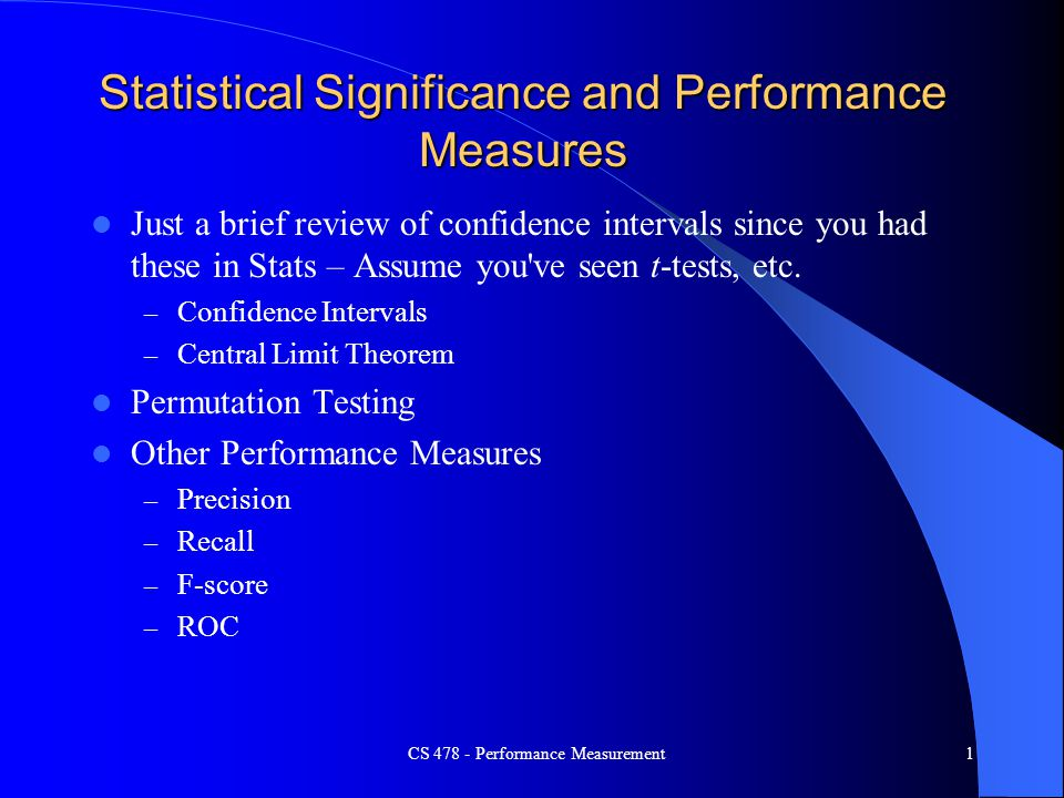 Statistical Significance and Performance Measures