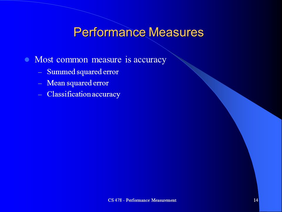 CS 478 - Performance Measurement