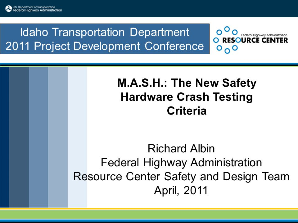 M.A.S.H.: The New Safety Hardware Crash Testing Criteria