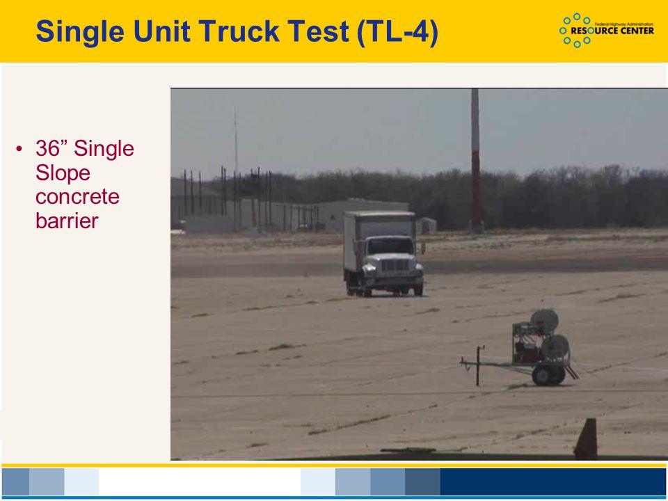 Single Unit Truck Test (TL-4)