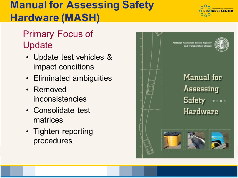 Manual for Assessing Safety Hardware (MASH)