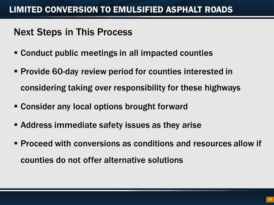 LIMITED CONVERSION TO EMULSIFIED ASPHALT ROADS