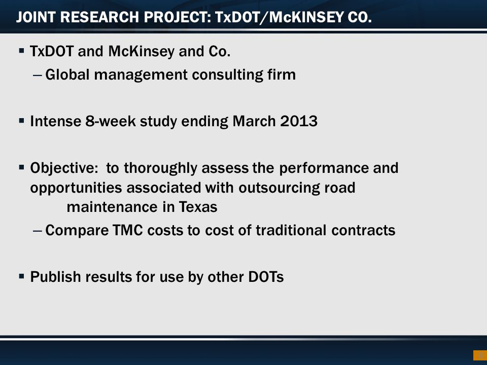 JOINT RESEARCH PROJECT: TxDOT/McKINSEY CO.
