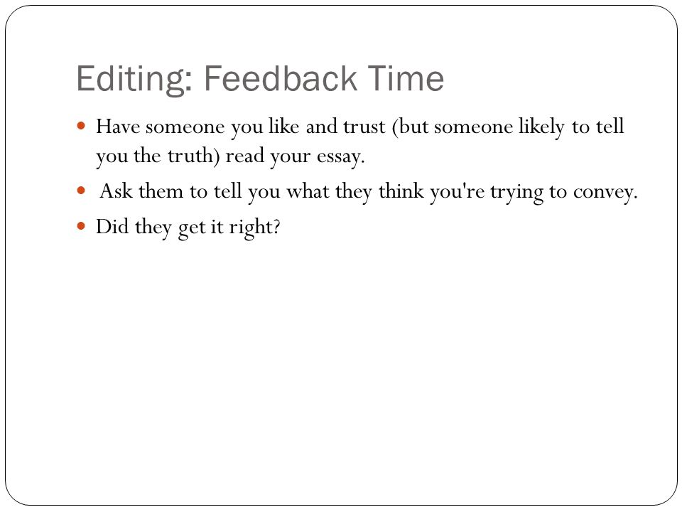 Editing: Feedback Time