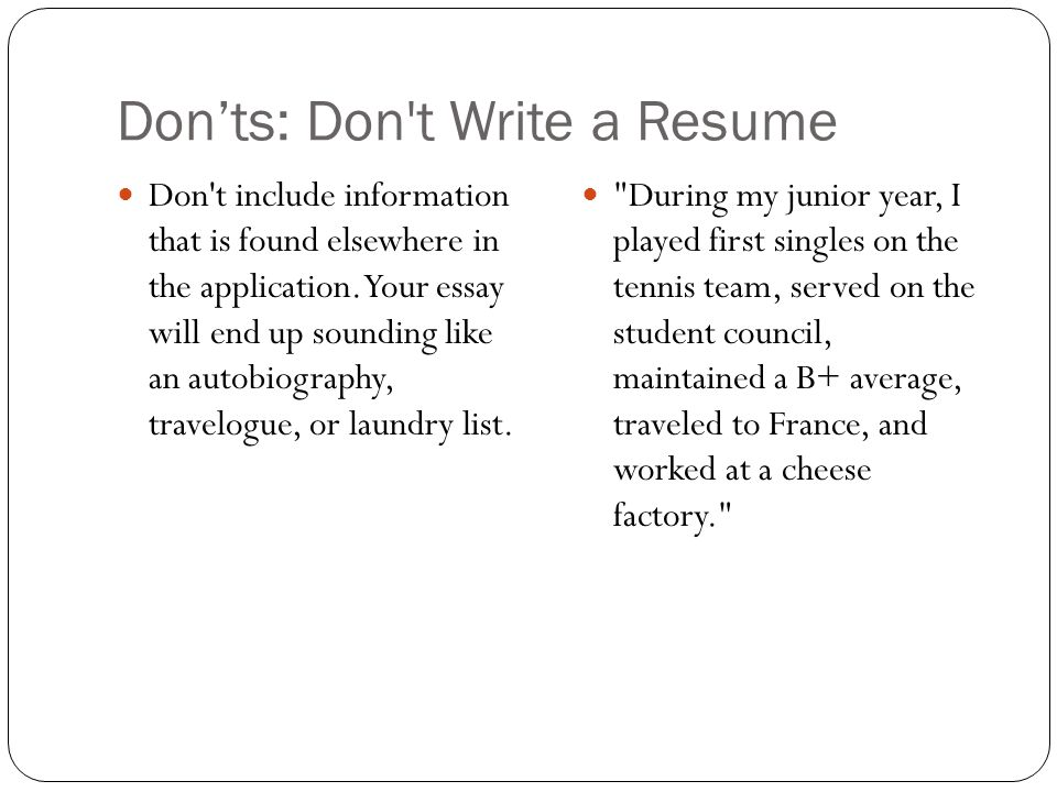 Don'ts: Don t Write a Resume