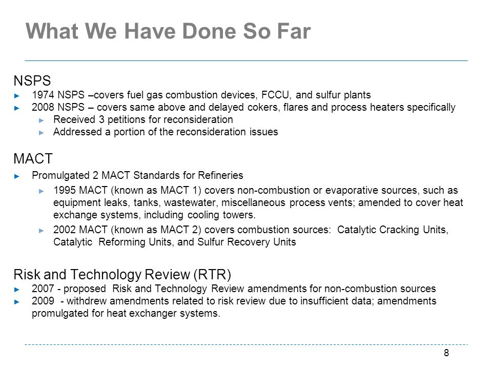 What We Have Done So Far NSPS MACT Risk and Technology Review (RTR)