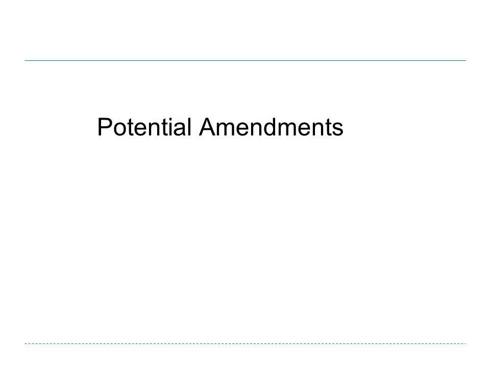 Potential Amendments