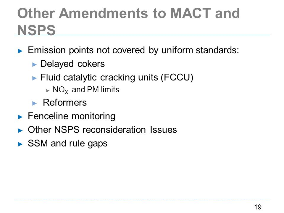 Other Amendments to MACT and NSPS